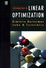 Introduction to Linear Optimization (Athena Scientific Series in Optimization and Neural Com...
