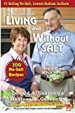 Living Well Without Salt (No-Salt, Lowest-Sodium)