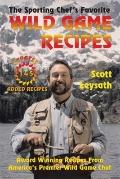 Sporting Chef's Favorite Wild Game Recipes