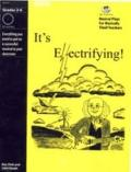 It's Electrifying! : A Musical Play for Kids