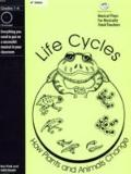 Life Cycles : A Musical Play for Kids: How Plants and Animals Change
