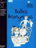 Bullies Anonymous : A Musical Play for Kids