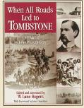 When All Roads Led to Tombstone A Memoir