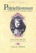 Prarieblomman The Prairie Blossoms for an Immigrant's Daughter