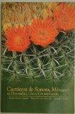 Cactaceas De Sonora, Mexico: Su Diversidad, Uso Y Conservacion (Spanish Edition)
