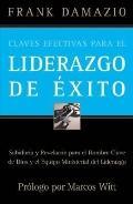 Claves Efectivas Para El Liderazgo De Exito/effective Keys To Successful Leadership Wisdom A...