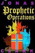 Prophetic Operations