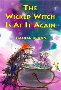 Wicked Witch Is at It Again! - Hanna Kraan - Hardcover - 1 AMER ED