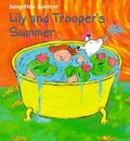 Lily and Trooper's Summer