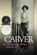 Carver A Life in Poems