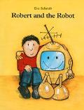 Robert and the Robot