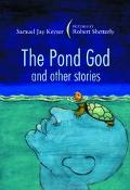 Pond God and Other Stories