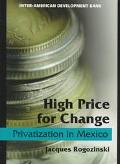 High Price for Change Privatization in Mexico