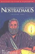Conversations With Nostradamus His Prophecies Explained  (Revised With Addendum  1996)