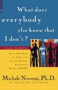 What Does Everybody Else Know That I Don'T? Social Skills Help for Adults With Attention Def...