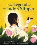 Legend of the Lady's Slipper