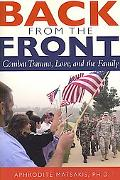 Back from the Front Combat Trauma, Love, and the Family