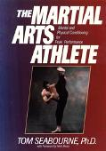 Martial Arts Athlete Mental and Physical Conditioning for Peak Performance