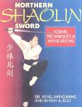 Northern Shaolin Sword Form, Techniques & Appilcations