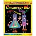 Chemistry Wiz Solids Liquids and Gases