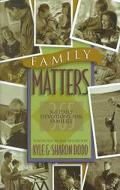 Family Matters 365 Daily Devotions for Families