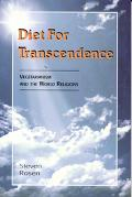 Diet for Transcendence Vegetarianism and the World Religions