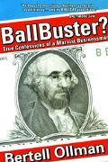Ballbuster True Confessions of a Marxist Businessman