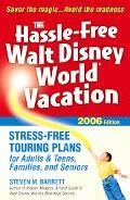 Hassle-Free Walt Disney World Vacation: 2006 Edition - Steven M. Barrett - Paperback