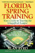 Florida Spring Training Your Guide to Touring the Grapefruit League