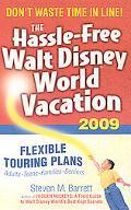 The Hassle-Free Walt Disney World Vacation 2009