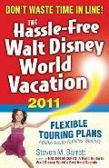 Hassle-Free Walt Disney World Vacation, 2011 Edition : 10th Edition