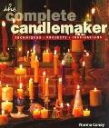 Complete Candlemaker: Techniques, Projects and Inspirations