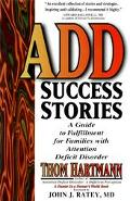 Add Success Stories A Guide to Fulfillment for Families With Attention Deficit-Disorder  Map...
