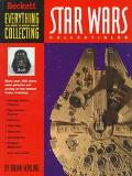 Star Wars Collectibles: Everything You Need to Know about Star Wars Collectibles - Beckett P...