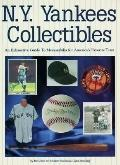 N.Y. Yankees Collectibles: A Price Guide to Memorabilia for America's Favorite Team - Becket...