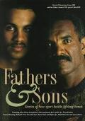 Fathers and Sons (Hill): Stories of how Sports Builds Lifetime Bonds