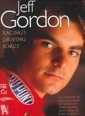 Jeff Gordon: Racing's Driving Force - Beckett Publications - Hardcover