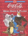 Coca-Cola Collectible Bean Bags and Plush - Beckett Publications - Paperback - 1 ED