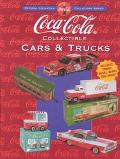 Coca-Cola Collectible Cars and Trucks - Beckett Publications - Paperback