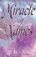 Miracle of Names A 500-Word Description of Your Life and Character