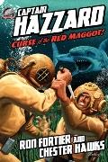 Captain Hazzard #3 - Curse of the Red Maggot