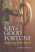 The Key To Good Fortune: Refining Your Spirit