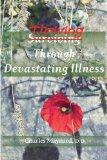 Thriving Through Devastating Illness