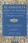 Al-Ghazali's Path to Sufism His Deliverance from Error