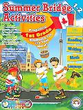 Summer Bridge Activities Canadian Style First to Second Grade