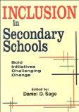 Inclusion in Secondary Schools: Bold Initiatives Challenging Change