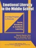 Emotional Literacy in the Middle School A 6-step Program to Promote Social Emotional And Aca...