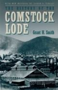 History of the Comstock Lode 1850-1997