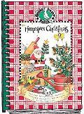 Homespun Christmas Treasured Family Recipes, Memories, Homemade Decorations, Heart-Felt Gift...
