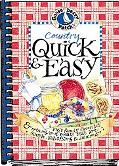 Country Quick and Easy Fast Family Favorites and Nothing-To-It Meals That Are Simple, Satisf...